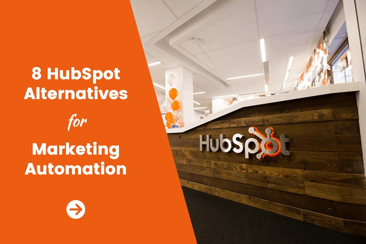 8 HubSpot Alternatives for Marketing Automation